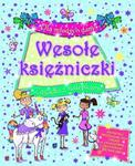 Dla młodych dam! Wesołe księżniczki. Zagadki z nalepkami w sklepie internetowym Booknet.net.pl