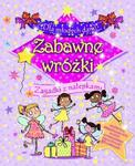 Dla młodych dam! Zabawne wróżki. Zagadki z nalepkami w sklepie internetowym Booknet.net.pl