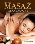 Masaż relaksacyjny. Wszystkie techniki. Wyd II w sklepie internetowym Booknet.net.pl