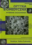 Optyka biomedyczna wybrane zagadnienia w sklepie internetowym Booknet.net.pl