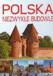 Polska Niezwykłe budowle w sklepie internetowym Booknet.net.pl