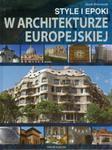 Style i epoki w architekturze europejskiej w sklepie internetowym Booknet.net.pl