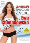 Zmień swoje życie z Ewą Chodakowską w sklepie internetowym Booknet.net.pl