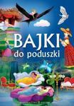 Bajki do poduszki w sklepie internetowym Booknet.net.pl