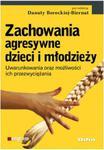 Zachowania agresywne dzieci i młodzieży w sklepie internetowym Booknet.net.pl