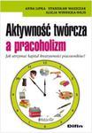 Aktywność twórcza a pracoholizm w sklepie internetowym Booknet.net.pl