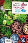 Smak tropików. Kuchnie Pacyfiku w sklepie internetowym Booknet.net.pl