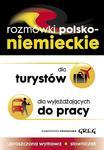 Rozmówki polsko-niemieckie dla turystów i dla wyjeżdżających do pracy w sklepie internetowym Booknet.net.pl