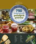 750 tradycyjnych polskich potraw w sklepie internetowym Booknet.net.pl