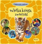 Wielka księga zwierząt. Tajemnice natury w sklepie internetowym Booknet.net.pl
