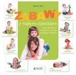 Zabawy z małym dzieckiem w sklepie internetowym Booknet.net.pl