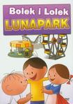 Bolek i Lolek na wakacjach Lunapark w sklepie internetowym Booknet.net.pl