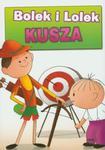 Bolek i Lolek Kusza w sklepie internetowym Booknet.net.pl