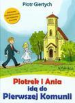 Piotrek i Ania idą do Pierwszej Komunii w sklepie internetowym Booknet.net.pl