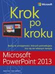 Microsoft PowerPoint 2013 Krok po kroku w sklepie internetowym Booknet.net.pl