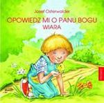 Opowiedz mi o Panu Bogu w sklepie internetowym Booknet.net.pl