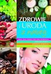 Zdrowie i uroda z natury w sklepie internetowym Booknet.net.pl