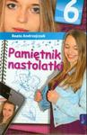 Pamiętnik nastolatki. Tom 6 w sklepie internetowym Booknet.net.pl
