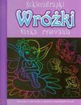 Szkicozdrapki Wróżki Nauka rysowania w sklepie internetowym Booknet.net.pl