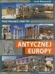 Fascynujące zabytki antycznej Europy w sklepie internetowym Booknet.net.pl