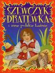 Szewczyk Dratewka i inne polskie baśnie w sklepie internetowym Booknet.net.pl