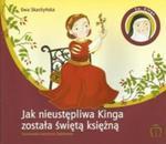 Jak nieustępliwa Kinga została świętą księżną w sklepie internetowym Booknet.net.pl