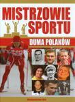 Mistrzowie sportu Duma Polaków w sklepie internetowym Booknet.net.pl