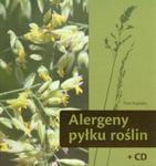 Alergeny pyłku roślin + CD w sklepie internetowym Booknet.net.pl
