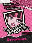 Monster High. Bądź sobą! Bądź wyjątkowa! Bądź potworna! Draculaura w sklepie internetowym Booknet.net.pl