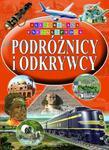 PODRÓŻNICY I ODKRYWCY - ILUSTR.ENC.KOLOR 9788377400463 w sklepie internetowym Booknet.net.pl