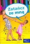 Nowe Nasze przedszkole Zatańcz ze mną Wspólne zabawy muzyczno-ruchowe rodziców z dziećmi + CD w sklepie internetowym Booknet.net.pl