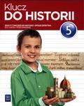 Klucz do historii. Klasa 5, Szkoła podst. Historia. Zeszyt ćwiczeń w sklepie internetowym Booknet.net.pl