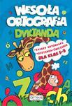 Wesoła ortografia. Dyktanda. Dla klasy 1-3 w sklepie internetowym Booknet.net.pl