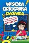 Wesoła ortografia. Dyktanda. Dla klasy 4-6 w sklepie internetowym Booknet.net.pl