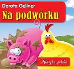 Na podwórku. Klasyka polska w sklepie internetowym Booknet.net.pl