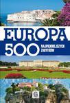 Europa. 500 najpiękniejszych zabytków w sklepie internetowym Booknet.net.pl