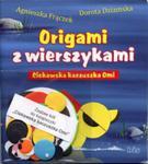 Ciekawska kaczuszka Omi. Origami z wierszykami + zestaw papieru w sklepie internetowym Booknet.net.pl