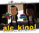 Ale kino! Czyli co by było, gdyby postaci filmowe były dziećmi w sklepie internetowym Booknet.net.pl