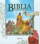 Biblia w opowiadaniach na każdy dzień roku w sklepie internetowym Booknet.net.pl