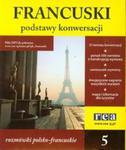 Podstawy konwersacji francuski 5 rozmówki polsko-francuskie w sklepie internetowym Booknet.net.pl