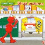 Sezamkowy Zakątek Ulubione bajki 8 Straż pożarna w sklepie internetowym Booknet.net.pl