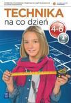 Technika na co dzień. Klasa 4-6, szkoła podstawowa, część 2. Podręcznik z ćwiczeniami w sklepie internetowym Booknet.net.pl