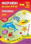 Hiszpański dla dzieci 6-8 lat Ćwiczenia Lato w sklepie internetowym Booknet.net.pl