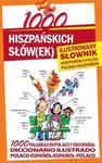 1000 hiszpańskich słów(ek). Ilustrowany słownik hiszpańsko-polski, polsko-hiszpański w sklepie internetowym Booknet.net.pl