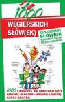 1000 węgierskich słów(ek) Ilustrowany słownik węgiersko-polski ? polsko-węgierski w sklepie internetowym Booknet.net.pl