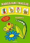 Naklejam i maluję - Wiosna w sklepie internetowym Booknet.net.pl
