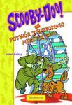 Scooby-Doo! i Potwór z wesołego miasteczka w sklepie internetowym Booknet.net.pl