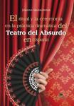 El ritual y la ceremonia en la practica dramatica del Teatro del Absurdo en Espana w sklepie internetowym Booknet.net.pl