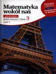 Matematyka wokół nas 3. Gimnzjum. Klasa 3. Zeszyt ćwiczeń, część 1 w sklepie internetowym Booknet.net.pl