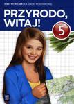 Przyrodo, witaj! Klasa 5, szkoła podstawowa. Przyroda. Zeszyt ćwiczeń w sklepie internetowym Booknet.net.pl